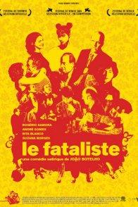 Affiche du film : Le fataliste