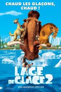 Affiche du film : L'âge de glace 2