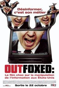 Affiche du film : Outfoxed : la guerre de rupert murdoc