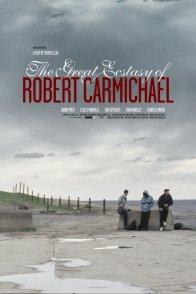 Affiche du film : The great ecstasy of Robert Carmichael