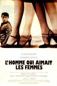 Affiche du film : L'homme qui aimait les femmes