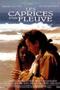 Affiche du film : Les caprices d'un fleuve