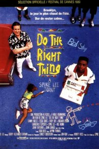Affiche du film : Do the right thing