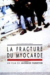 Affiche du film : La fracture du myocarde