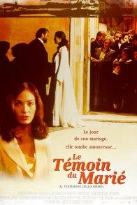 Affiche du film : Le temoin du marie