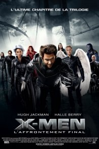 Affiche du film : X-men, l'affrontement final