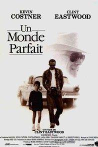 Affiche du film : Un monde parfait
