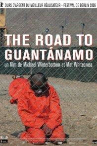 Affiche du film : The road to guantanamo