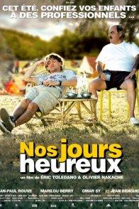 Affiche du film : Nos jours heureux
