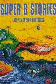 Affiche du film : Super 8 stories