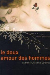 Affiche du film : Le doux amour des hommes