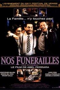 Affiche du film : Nos funérailles