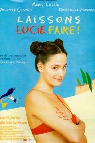 Affiche du film : Laissons Lucie faire !