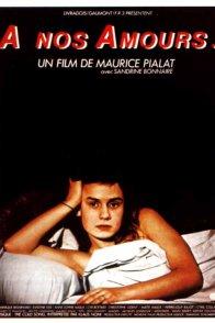 Affiche du film : A nos amours