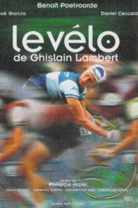 Affiche du film : Le vélo de Ghislain Lambert