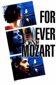 Affiche du film : For ever mozart