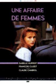Affiche du film : Une affaire de femmes