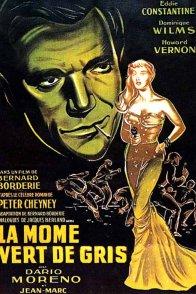 Affiche du film : La môme vert-de-gris