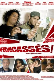 background picture for movie Fracassés !