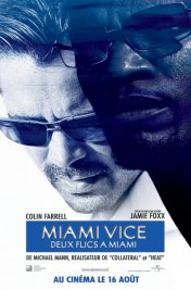 Affiche du film : Miami Vice : Deux flics à Miami