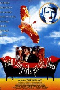 Affiche du film : Even cowgirls get the blues