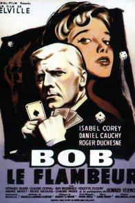 Affiche du film : Bob le flambeur