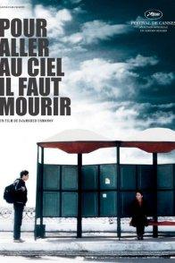 Affiche du film : Pour aller au ciel il faut mourir