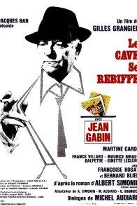Affiche du film : Le cave se rebiffe