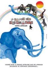 Affiche du film : La balade des elephants