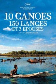 Affiche du film : 10 canoës, 150 lances et 3 épouses