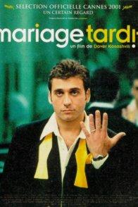 Affiche du film : Mariage tardif