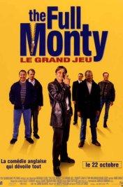 Affiche du film : The Full Monty (le grand jeu)