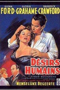 Affiche du film : Desirs humains