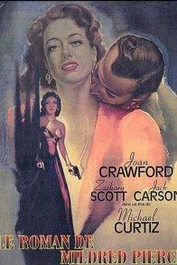 Affiche du film : Le roman de Mildred Pierce
