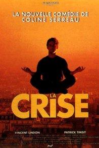 Affiche du film : La crise