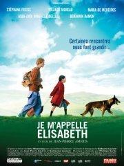 Affiche du film : Je m'appelle Elisabeth