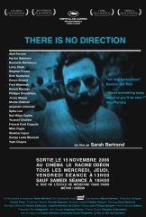 Affiche du film : There is no direction