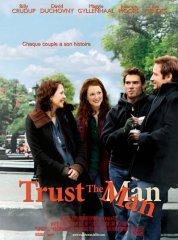 Affiche du film : Trust the man