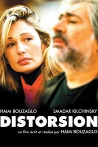 Affiche du film : Distorsion