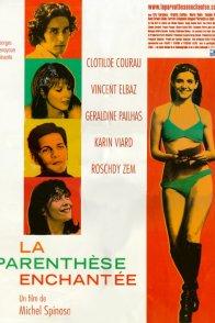 Affiche du film : La parenthese enchantee