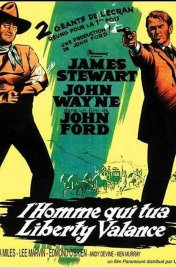 Affiche du film : L'homme qui tua Liberty Valance