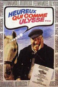 Affiche du film : Heureux qui comme ulysse