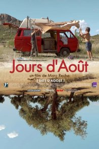 Affiche du film : Jours d'aout