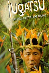 Affiche du film : Jugatsu