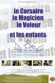 Affiche du film : Le corsaire, le magicien, le voleur et les enfants