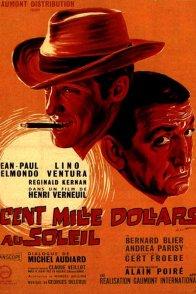 Affiche du film : Cent mille dollars au soleil
