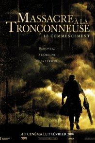 Affiche du film : Massacre à la tronçonneuse : le commencement