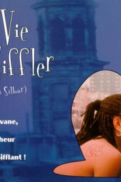 background picture for movie La vie c'est siffler