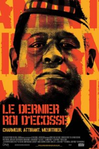 Affiche du film : Le dernier roi d'ecosse