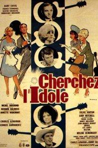 Affiche du film : Cherchez l'idole